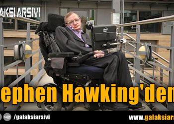 Stephen Hawking'den…
