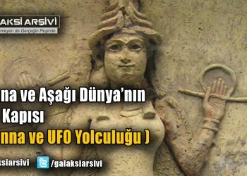İnanna ve Aşağı Dünya'nın Yedi Kapısı (İnanna ve UFO Yolculuğu)