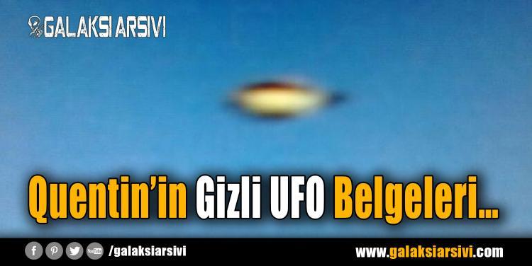 Quentin'in Gizli UFO Belgeleri…