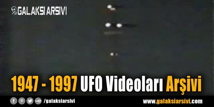 1947 – 1997 UFO Videoları Arşivi