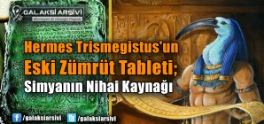 Hermes Trismegistus'un Eski Zümrüt Tableti; Simyanın Nihai Kaynağı