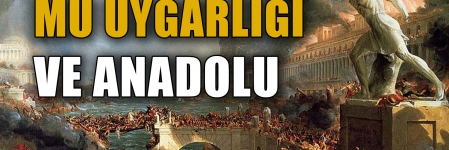 Mu uygarlığı ve Anadolu