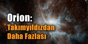 Orion: Takımyıldızdan Daha Fazlası