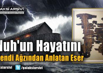 Nuh'un Hayatını Kendi Ağzından Anlatan Eser