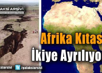 Afrika Kıtası İkiye Ayrılıyor
