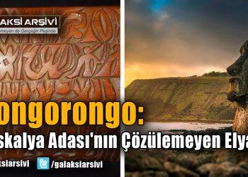 Rongorongo: Paskalya Adası'nın Çözülemeyen Elyazısı