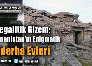 Megalitik Gizem: Yunanistan'ın Enigmatik Ejderha Evleri