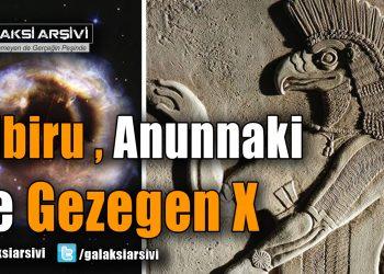 Nibiru Felaketi, Anunnaki ve Gezegen X