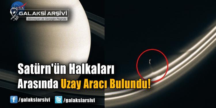 Satürn'ün Halkaları Arasında Uzay Aracı Bulundu!