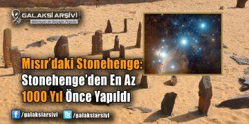 Mısır'daki Stonehenge: Stonehenge'den En Az 1000 Yıl Önce Yapıldı