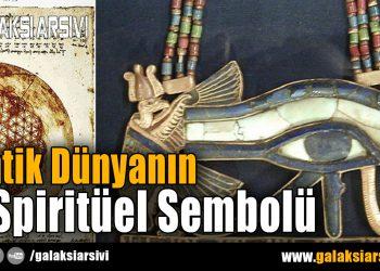 Antik Dünyanın 7 Spiritüel Sembolü