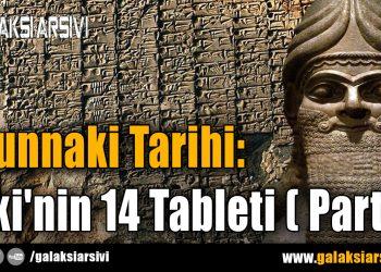 Anunnaki Tarihi: Enki'nin 14 Tableti ( Part 1 )