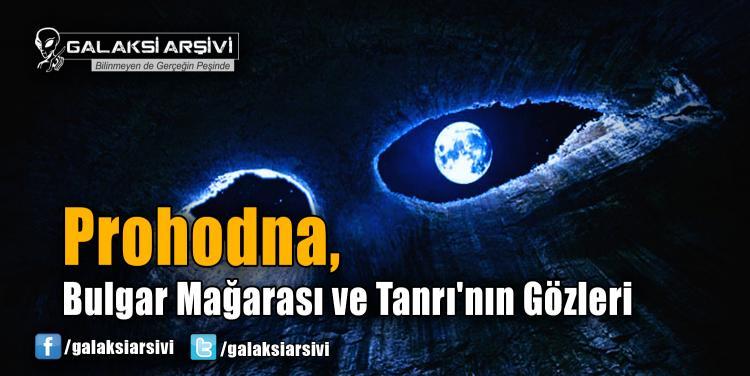 Prohodna, Bulgar Mağarası ve Tanrı'nın Gözleri