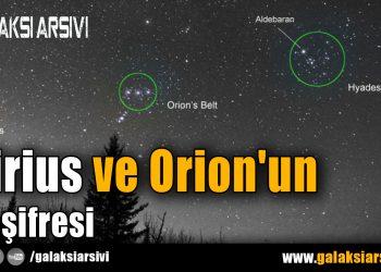Sirius ve Orion'un Deşifresi