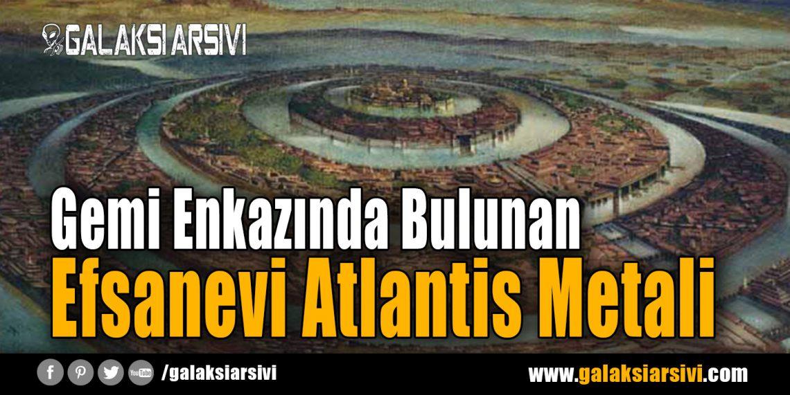 Gemi Enkazında Bulunan Efsanevi Atlantis Metali