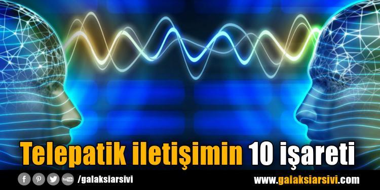 Telepatik iletişimin 10 işareti