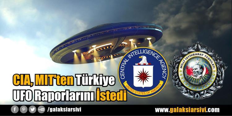CIA, MIT'ten Türkiye UFO Raporlarını İstedi