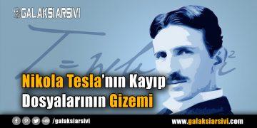 Nikola Tesla'nın Kayıp Dosyalarının Gizemi