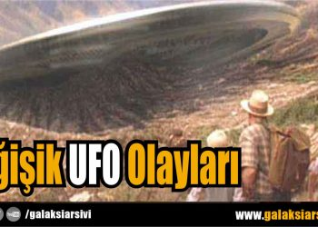 Değişik UFO Olayları