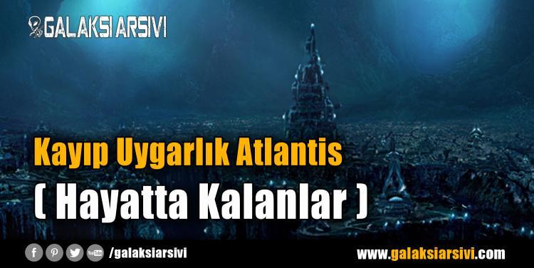 Kayıp Uygarlık Atlantis (Hayatta Kalanlar)