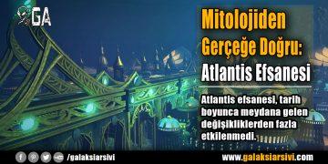 Mitolojiden Gerçeğe Doğru: Atlantis Efsanesi