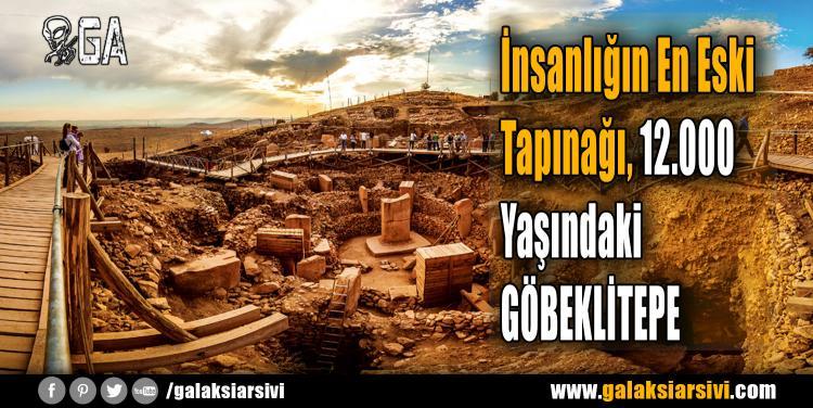 İnsanlığın En Eski Tapınağı, 12.000 Yaşındaki GÖBEKLİTEPE