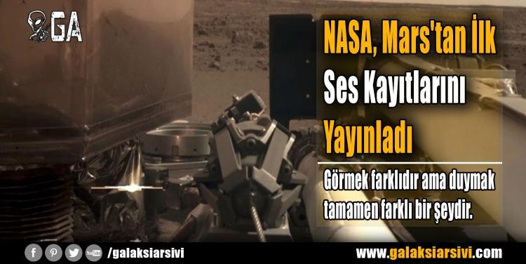 NASA, Mars'tan İlk Ses Kayıtlarını Yayınladı