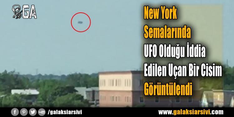 New York Semalarında UFO Olduğu İddia Edilen Uçan Bir Cisim Görüntülendi