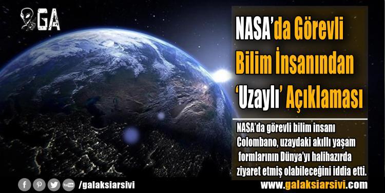 NASA'da Görevli Bilim İnsanından 'Uzaylı' Açıklaması