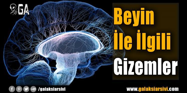 Beyin İle İlgili Gizemler