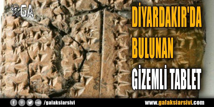 DİYARDAKIR'DA BULUNAN GİZEMLİ TABLET