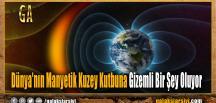 Dünya'nın Manyetik Kuzey Kutbuna Gizemli Bir Şey Oluyor