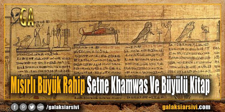 Mısırlı Büyük Rahip Setne Khamwas Ve Büyülü Kitap