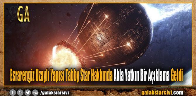 Tabby Star Hakkında Akla Yatkın Bir Açıklama Geldi
