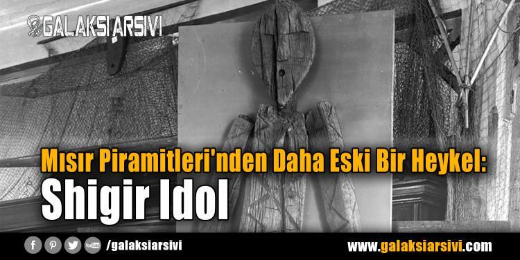 Mısır Piramitleri'nden Daha Eski Bir Heykel: Shigir Idol