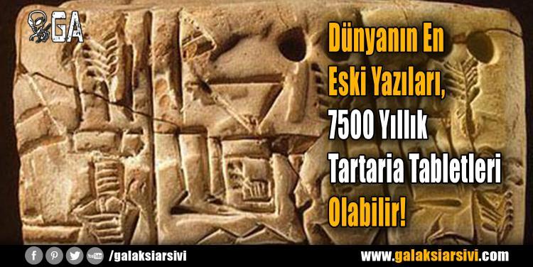 Dünyanın En Eski Yazıları, 7500 Yıllık Tartaria Tabletleri Olabilir!