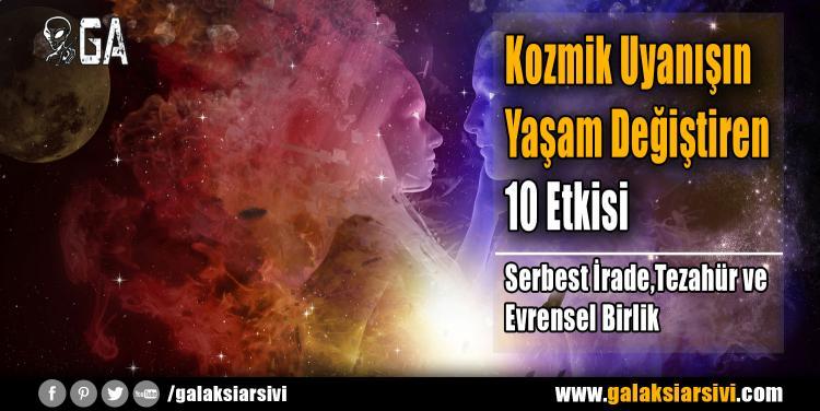 Kozmik Uyanışın Yaşam Değiştiren 10 Etkisi