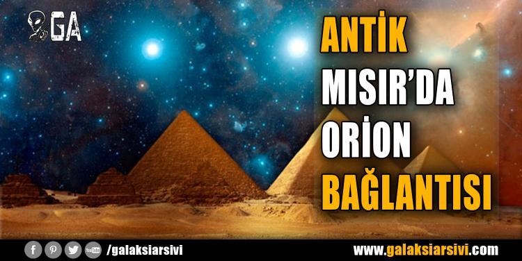 ANTİK MISIR'DA ORİON BAĞLANTISI