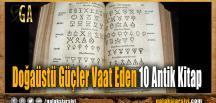 Doğaüstü Güçler Vaat Eden 10 Antik Kitap