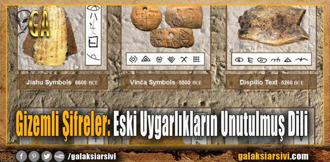 ANTİK SIRLAR Gizemli Şifreler: Eski Uygarlıkların Unutulmuş Dili