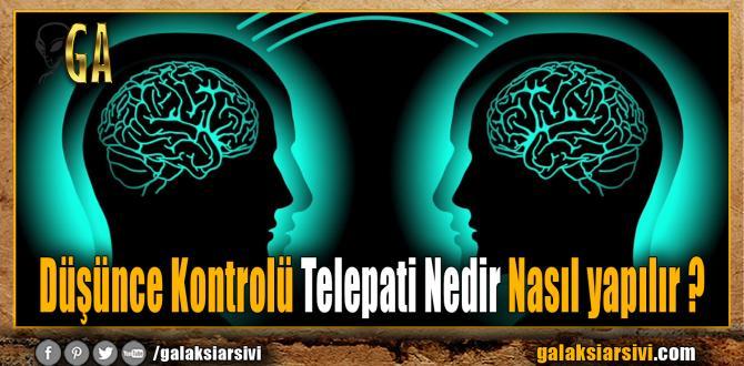 Düşünce Kontrolü Telepati Nedir Nasıl Yapılır ?