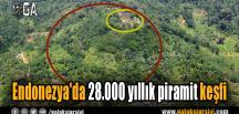 Endonezya'da 28.000 yıllık piramit keşfi